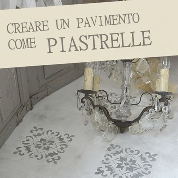 TUTORIAL: stencil su pavimento con la Vintage chalk Paint