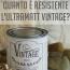 Quanto è resistente l'Ultramatt Vintage?