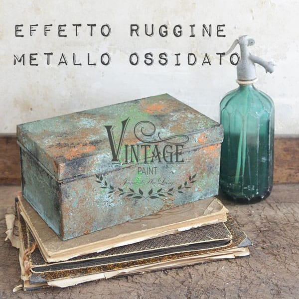 Ricreare l'effetto Ruggine e Verderame con la Vintage Paint – TUTORIAL