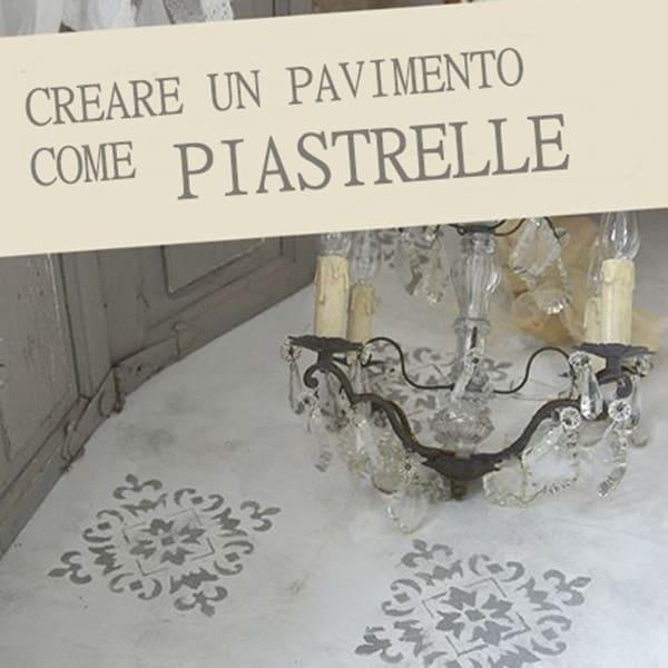 Stencil su pavimento con la Vintage chalk Paint – TUTORIAL